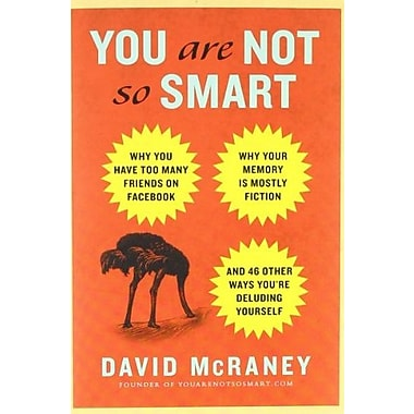 Why You Have Too Many Friends on Facebook, Why Your Memory Is Mostly Fiction, Used Book (9781592406593)
