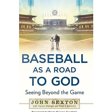 Baseball as a Road to God: Seeing Beyond the Game, Used Book (9781592407545)