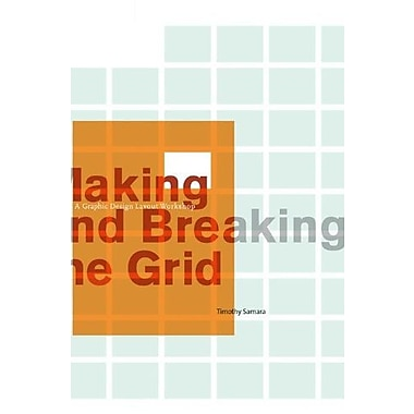 Making and Breaking the Grid: A Graphic Design Layout Workshop, Used Book (9781592531257)