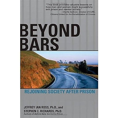Beyond Bars: Rejoining Society After Prison Used Book (9781592578511)