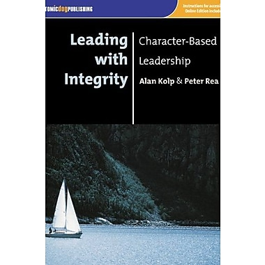 Leading with Integrity: Character-Based Leadership, Used Book (9781592602568)
