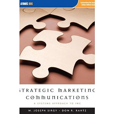 Strategic Marketing Communications: A Systems Approach to IMC, Used Book (9781592602841)