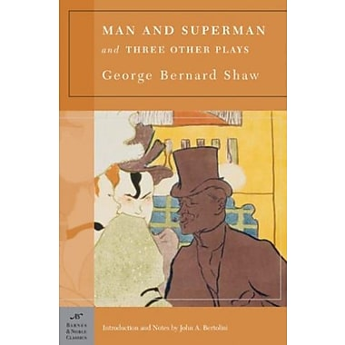 Man and Superman and Three Other Plays, Used Book (9781593080679)