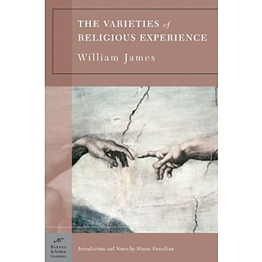 The Varieties of Religious Experience: A Study in Human Nature, Used Book (9781593080723)