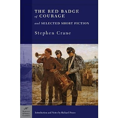The Red Badge of Courage and Selected Short Fiction, Used Book (9781593081195)