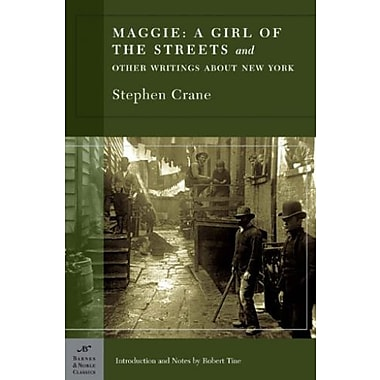 Maggie: A Girl of the Streets and Other Writings About New York, Used Book (9781593082482)
