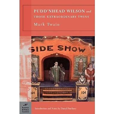 Pudd'nhead Wilson and Those Extraordinary Twins, Used Book (9781593082550)