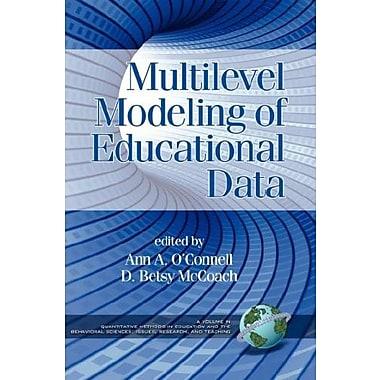 Multilevel Modeling of Educational Data (9781593116859)