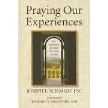 Praying Our Experiences: An Invitation to Open Our Lives to God, Used Book (9781593251161)