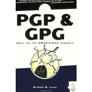 PGP & GPG: Email for the Practical Paranoid Used Book (9781593270711)