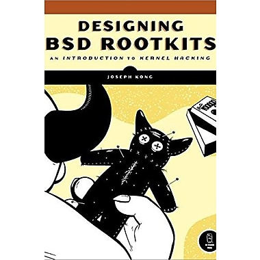 Designing BSD Rootkits: An Introduction to Kernel Hacking Used Book (9781593271428)