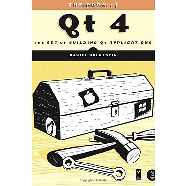 The Book of Qt 4: The Art of Building Qt Applications Used Book (9781593271473)