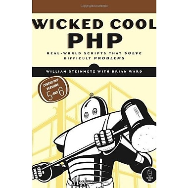 Wicked Cool PHP: Real-World Scripts That Solve Difficult Problems Used Book (9781593271732)