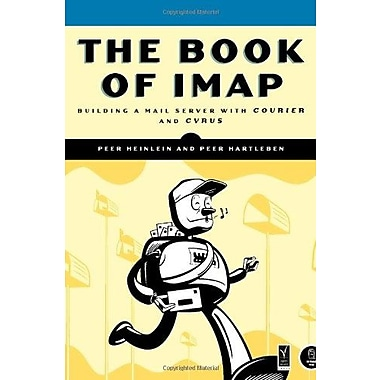 The Book of IMAP: Building a Mail Server with Courier and Cyrus Used Book (9781593271770)