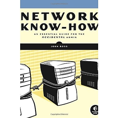 Network Know-How: An Essential Guide for the Accidental Admin Used Book (9781593271916)