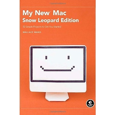 My New Mac, Snow Leopard Edition: 52 Simple Projects to Get You Started Used Book (9781593272098)