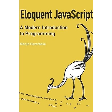 Eloquent JavaScript: A Modern Introduction to Programming Used Book (9781593272821)