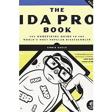 The IDA Pro Book: The Unofficial Guide to the World's Most Popular Disassembler Used Book (9781593272890)