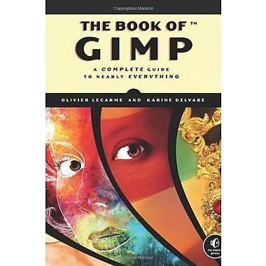 The Book of GIMP: A Complete Guide to Nearly Everything Used Book (9781593273835)