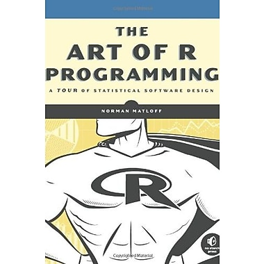 The Art of R Programming: A Tour of Statistical Software Design Used Book (9781593273842)