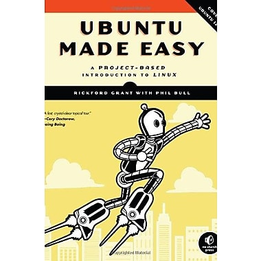 Ubuntu Made Easy: A Project-Based Introduction to Linux Used Book (9781593274252)