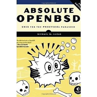 Absolute OpenBSD: Unix for the Practical Paranoid Used Book (9781593274764)