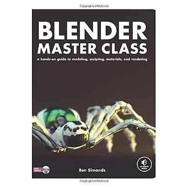 Blender Master Class: A Hands-On Guide to Modeling, Sculpting Materials and Rendering Used Book (9781593274771)