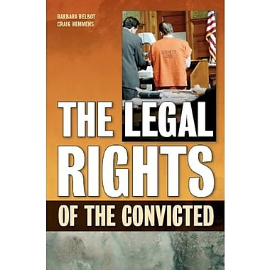 The Legal Rights of the Convicted, Used Book (9781593324247)