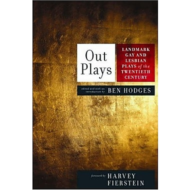 Out Plays: Landmark Gay and Lesbian Plays of the Twentieth Century, Used Book (9781593500443)