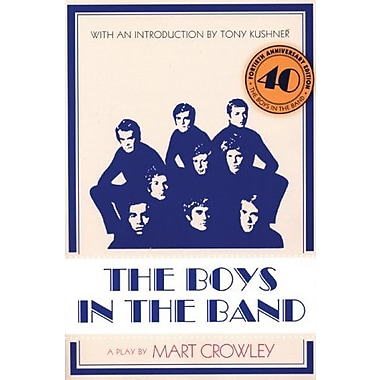 The Boys in the Band: 40th Anniversary Edition, Used Book (9781593500757)