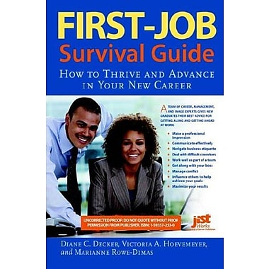 First-Job Survival Guide: How to Thrive and Advance in Your New Career, Used Book (9781593572532)
