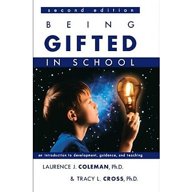 Being Gifted in School: An Introduction to Development, Guidance And Teaching, Used Book (9781593631543)