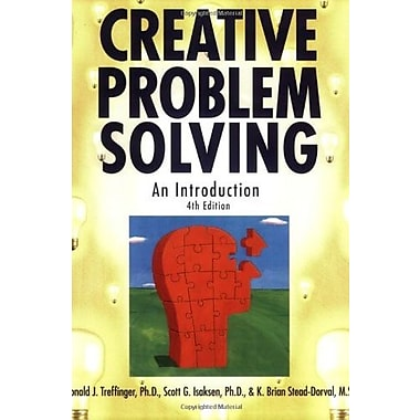 Creative Problem Solving, 4E: An Introduction Used Book (9781593631871)