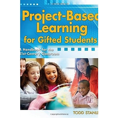 Project-Based Learning for Gifted Students: A Handbook for the 21st-Century Classroom Used Book (9781593638306)