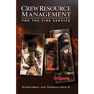 Crew Resource Management for the Fire Service Used Book (9781593700065)