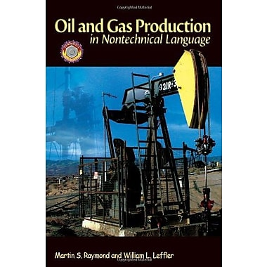 Oil & Gas Production in Nontechnical Language, Used Book (9781593700522)