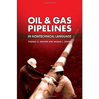 Oil & Gas Pipelines in Nontechnical Language, Used Book (9781593700584)