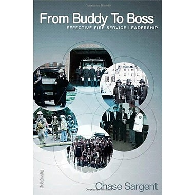 From Buddy to Boss: Effective Fire Service Leadership Used Book (9781593700751)