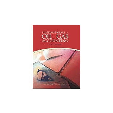 Fundamentals of Oil & Gas Accounting, 5th Edition Used Book (9781593701376)