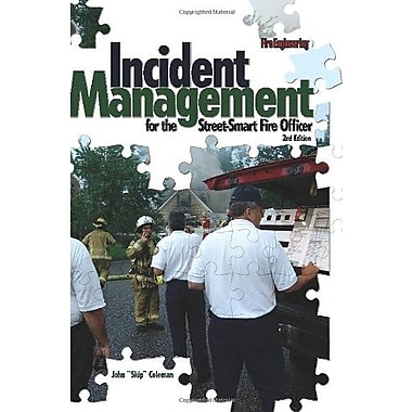 Incident Management for the Street-Smart Fire Officer, 2nd Edition, Used Book (9781593701505)
