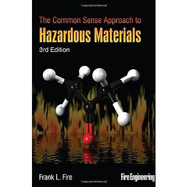 The Common Sense Approach to Hazardous Materials, Third Edition Used Book (9781593701949)