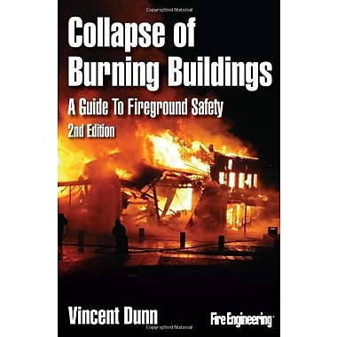 Collapse of Burning Buildings: A Guide to Fireground Safety Used Book (9781593702335)