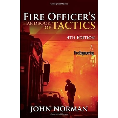 Fire Officer's Handbook of Tactics, 4th Edition (Fire Engineering), Used Book (9781593702793)