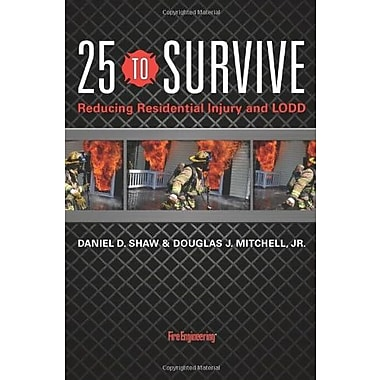 25 to Survive: Reducing Residential Injury and Lodd Used Book (9781593703097)