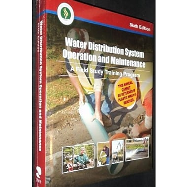 Water Distribution System Operation and Maintenance, 6th Edition, Used Book (9781593710613)