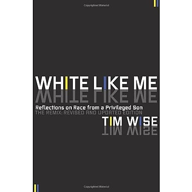 White Like Me: Reflections on Race from a Privileged Son, Used Book (9781593764258)