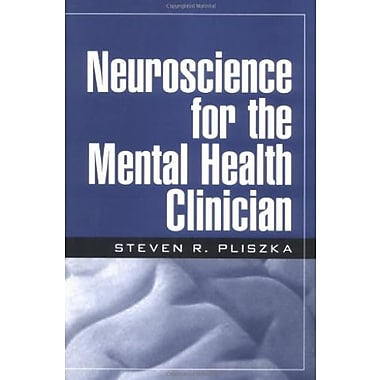 Neuroscience for the Mental Health Clinician, Used Book (9781593850784)