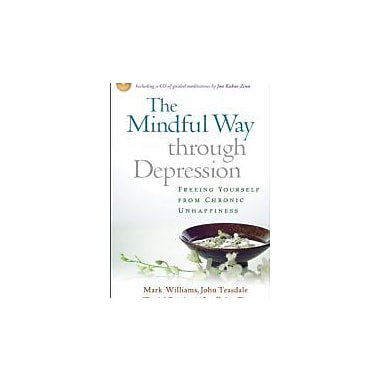 The Mindful Way Through Depression: Freeing Yourself from Chronic Unhappiness Used Book (9781593851286)