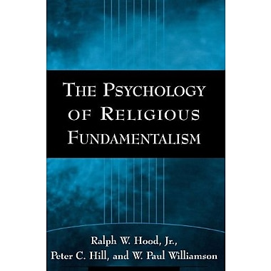 The Psychology of Religious Fundamentalism, Used Book (9781593851507)