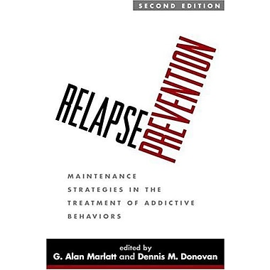 Relapse Prevention, Second Edition: Maintenance Strategies in the Treatment of Addictive Behaviors, Used Book (9781593851767)